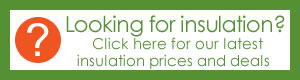 Looking for insulation? Click for prices!
